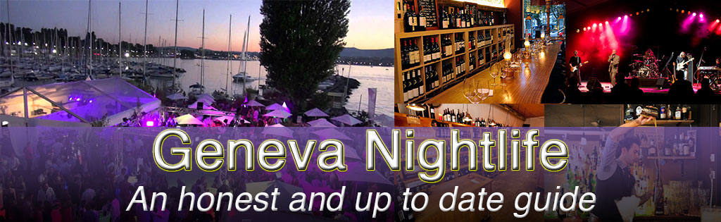Geneva Nightlife - an honest and concise guide